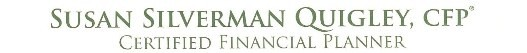 Susan Silverman Quigley, Certified Financial Planner